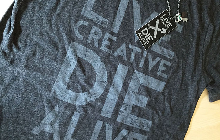 Live creative die alive tshirt ocreations a pittsburgh for Be creative or die shirt