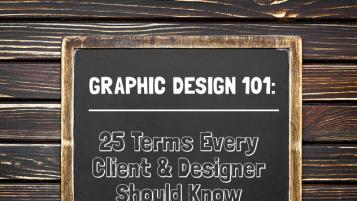 25 Graphic Design Terms Every Client & Designer Should Know