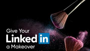 Give Your LinkedIn Page A Makeover