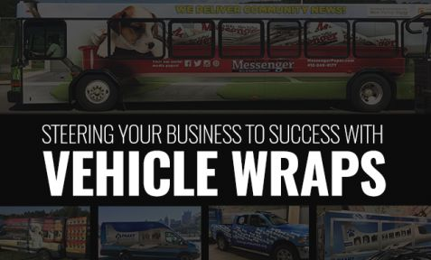 STEER YOUR BUSINESS TO SUCCESS WITH VEHICLE WRAPS