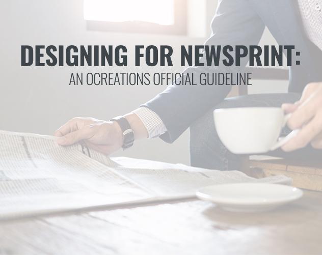 NEWSPRINT DESIGN GUIDELINES